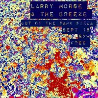 Throwback Thurday  Larry Morse and the Breeze