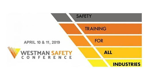 Westman Safety Conference