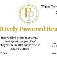Positively Powered Health (July) with Elaine Godley
