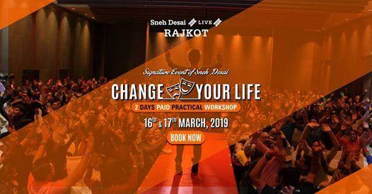 Change Your Life Workshop Rajkot