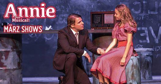 Annie  Das Musical  Die letzten Shows Mrz vom 1. bis 3.