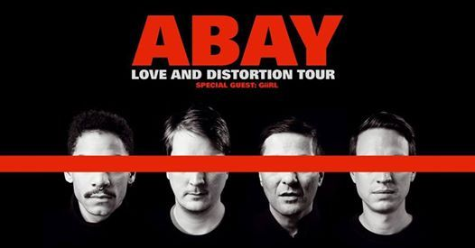 ABAY  Love and Distortion Tour  Artheater  Kln