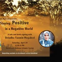 Community Night Yasmin Mogahed &quotStaying Positive in a Negative World&quot