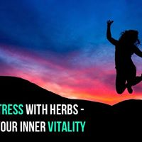 Reducing stress with herbs - restore your inner vitality