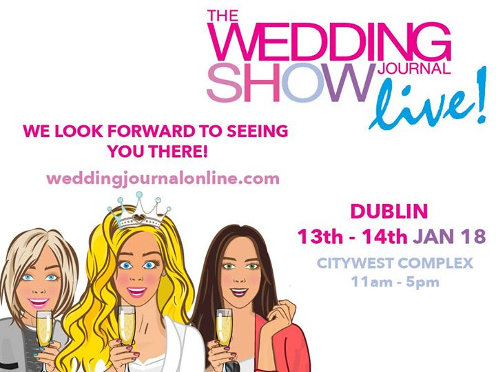 Wedding Journal Show 2018 - Dublin 13th  14th JAN