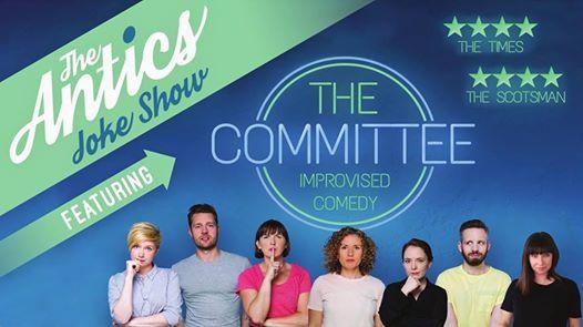 The Antics Joke Show Ft. The Committee