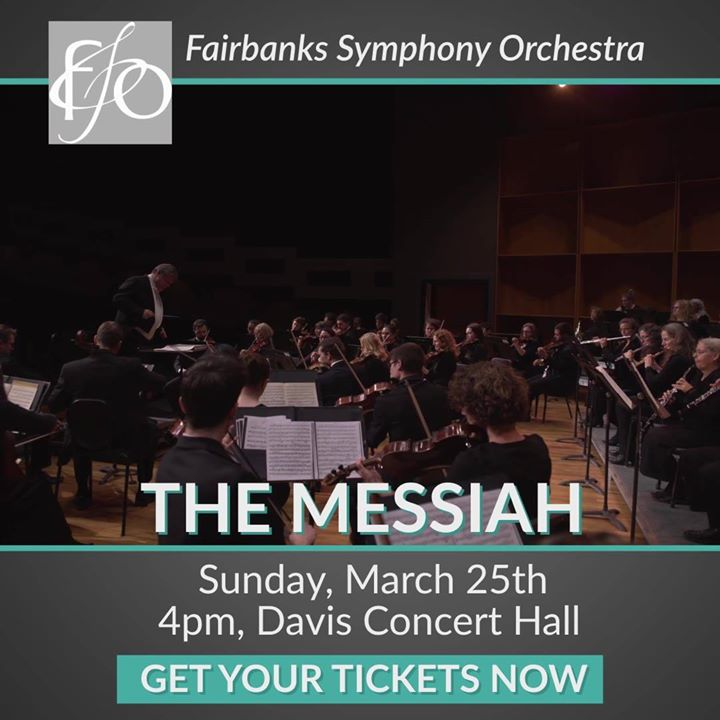 Fairbanks Symphony Orchestra presents Handels Messiah