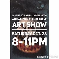 Annual Lasting Dose Creepshow A Halloween-themed group art show