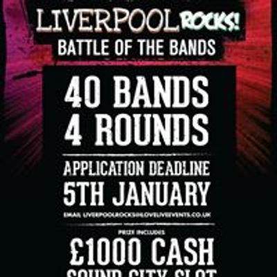 Liverpool Rocks! Battle of the Bands
