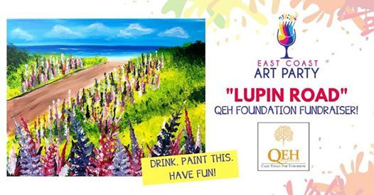 Art Party 0403 Lupin Road Fundraiser - Charlottetown