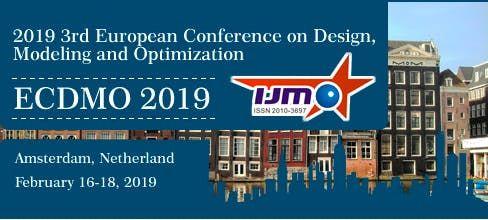 2019 3rd European Conference on Design Modeling and Optimization (ECDMO 2019)--EI Compendex Scopus