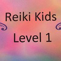 Reiki Kids Level 1