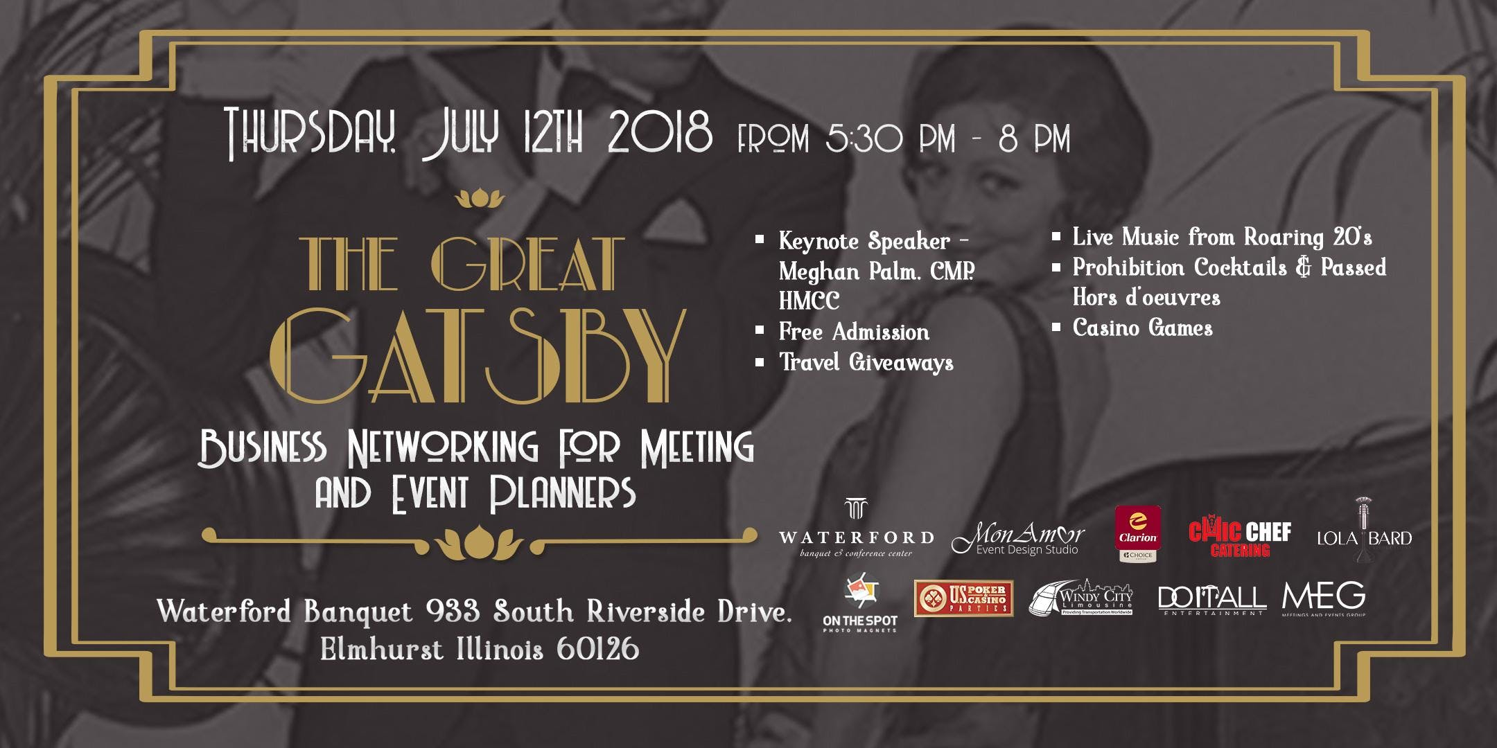 FREE (OakBrook IL) -The Great Gatsby- Meeting Event Planners & Vendors ONLY Networking Event