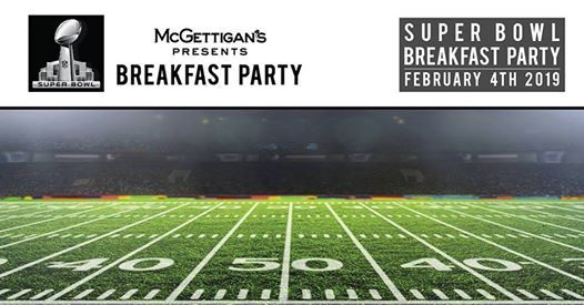 Superbowl LIII Breakfast Party