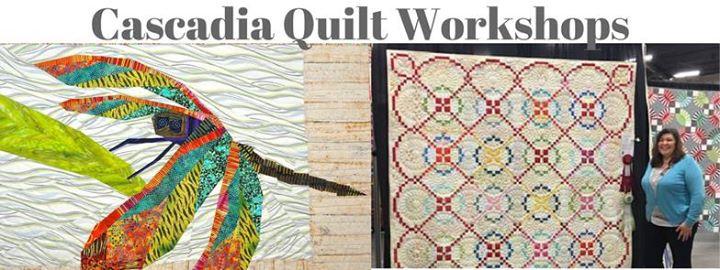 Cascadia Quilt Workshops