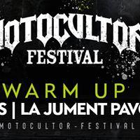 Warm Up Motocultor Festival 2017  Rennes.