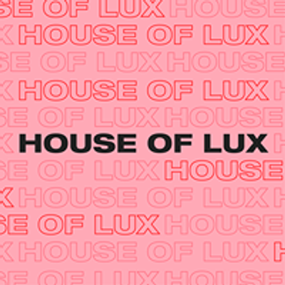 House Of Lux