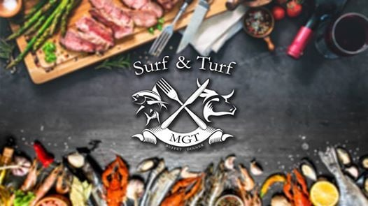 BOOK NOW for MGTs Surf & Turf Buffet Dinners-the place to be