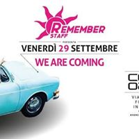 Remember Staff at Controsenso - WE ARE Coming - Venerd 29