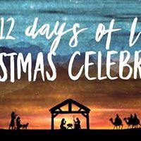 The Twelve Days of LuLa- A Christmas Celebration