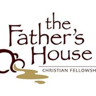 The Father's House Christian Fellowship