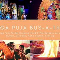 Durga Puja Bus-a-thon IdolsPandal Visits Food &amp Photography