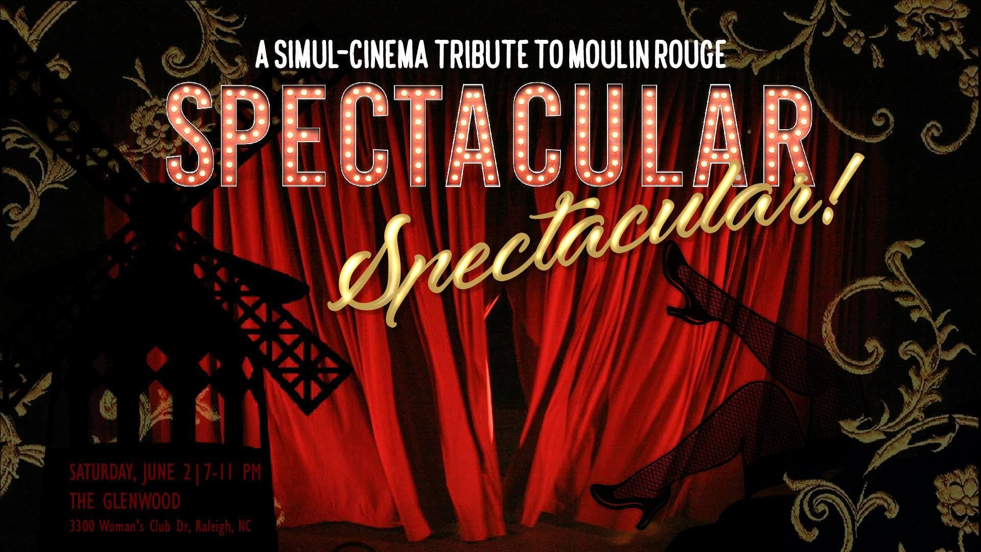 spectacular spectacular a simul cinema tribute to moulin rouge at