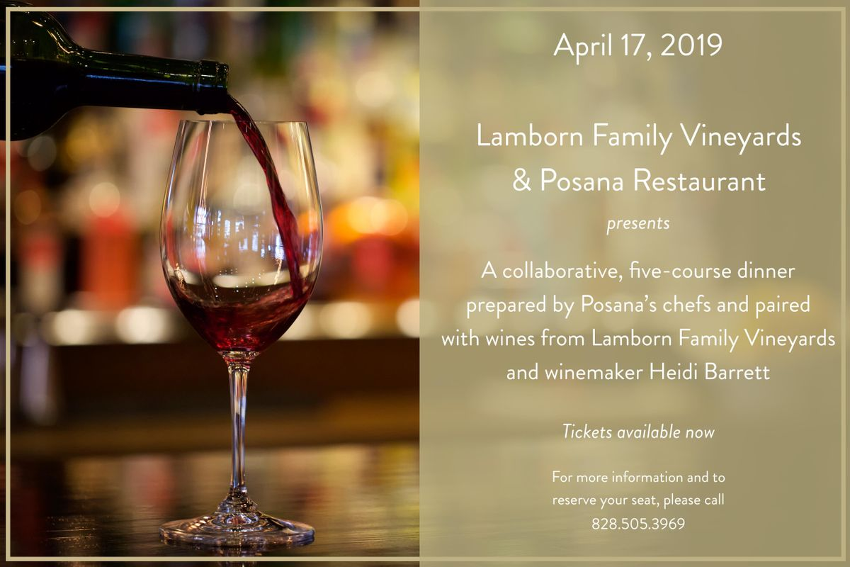 Posana & Lamborn Family Vineyards Wine Dinner