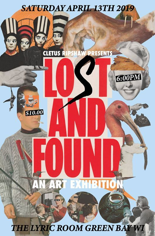 LOST AND FOUND AN ART EXHIBITION