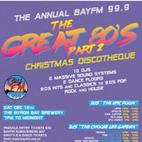 The Great 80s - Part 2 Bay FM Christmas Discotheque