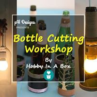 Bottle Cutting Workshop
