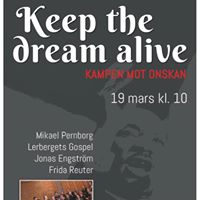 Gospelmssa - &quotKeep the dream alive - kampen mot ondskan&quot.