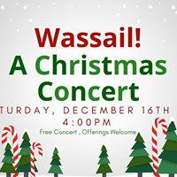 Wassail A Christmas Concert