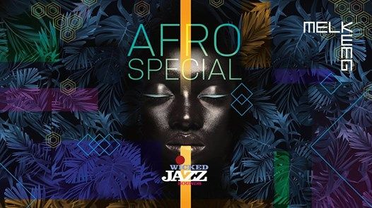 Wicked Jazz Sounds club night - Afro Special in Melkweg