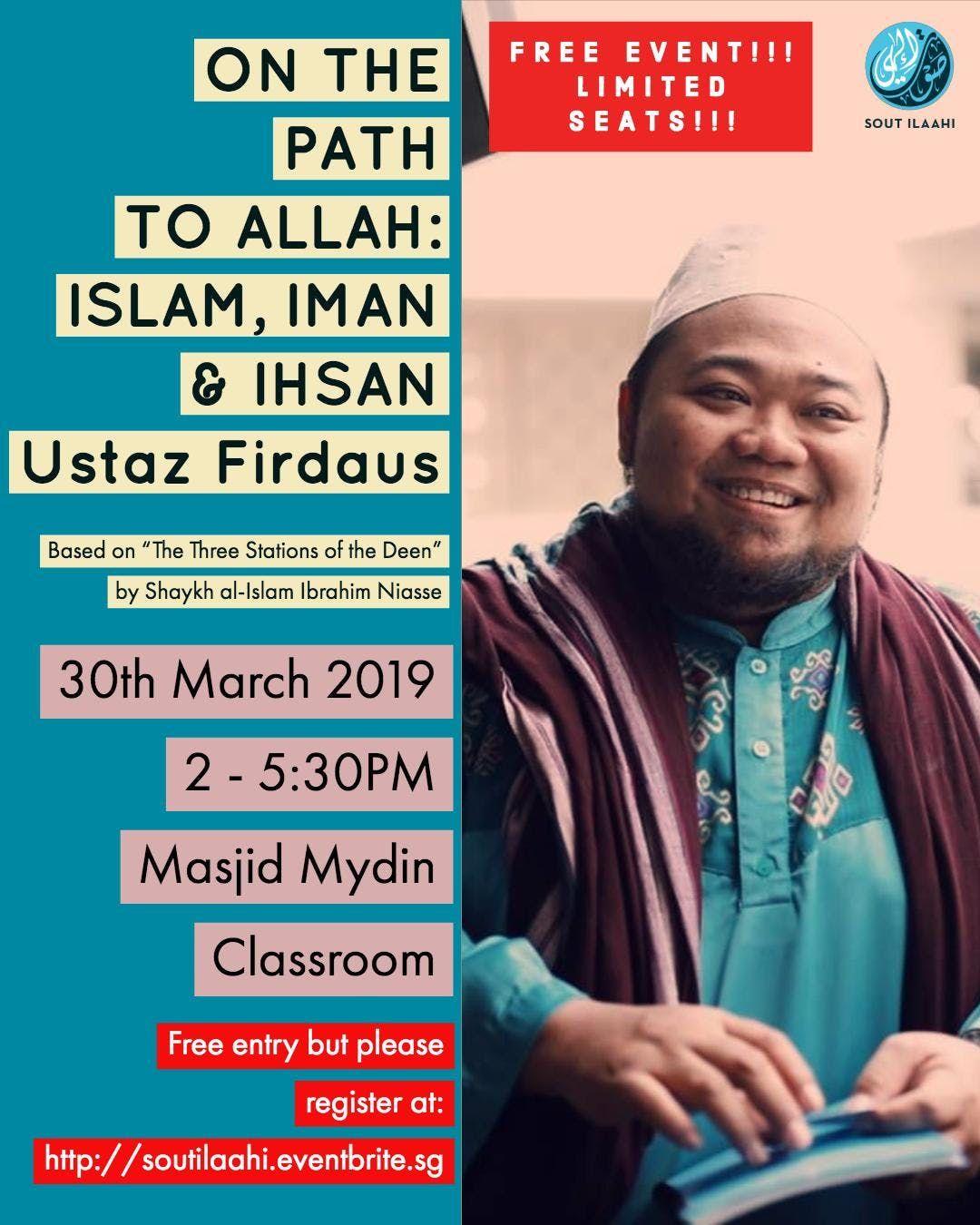 On the path to Allah Islam Iman Ihsan