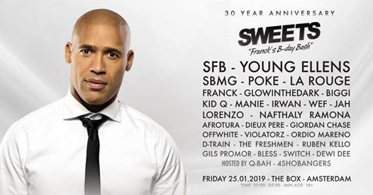Sweets Francks B-day Bash 30 year anniversary