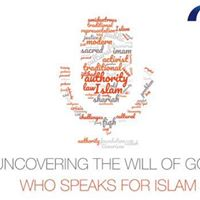 Uncovering the Will of God Who Speaks for Islam