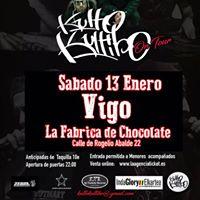 Concierto Kulto Kultibo VIGO 13 Enero  La Fabrica de Chocolate