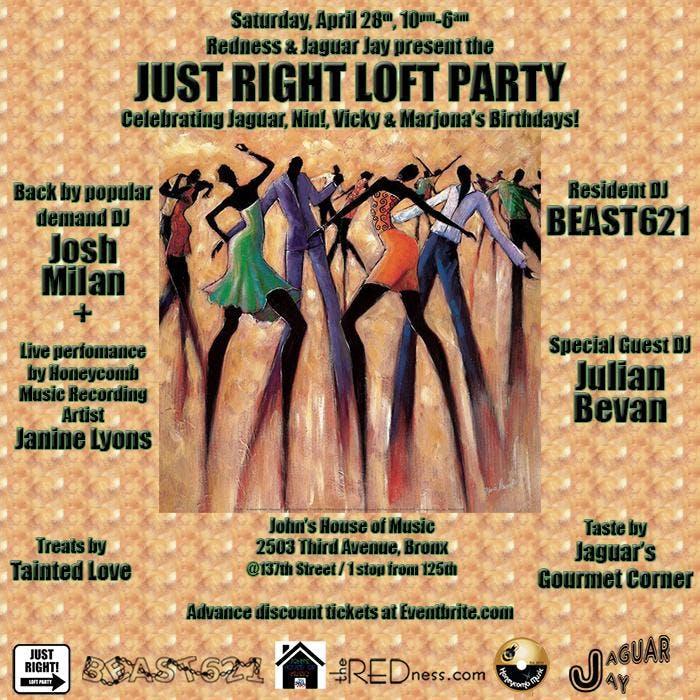JUST RIGHT LOFT PARTY WJosh Milan Julian Bevan &amp BEAST621
