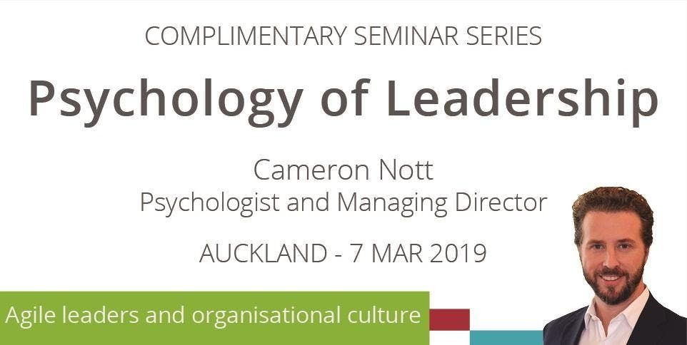 Complimentary Seminar Psychology of Leadership - Auckland