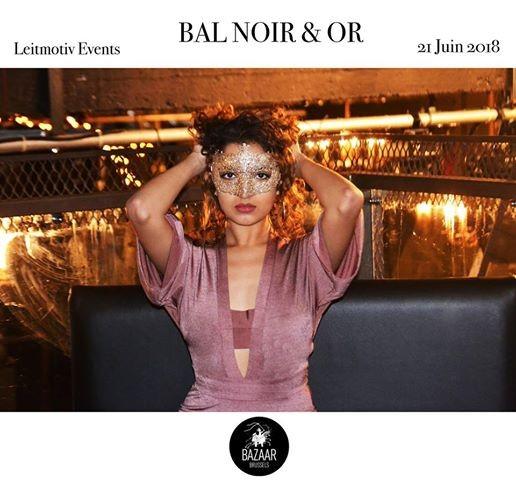 Leitmotiv X Bazaar Bal Noir&Or