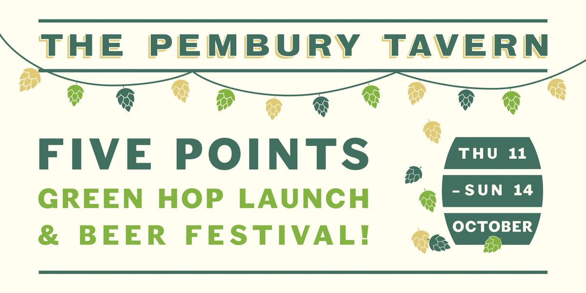The Five Points Green Hop Series Launch and Beer Festival