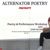 Poetry &amp Performance Workshop with Josh Holms