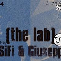 The lab with Giuseppe G &amp DJ SiFi