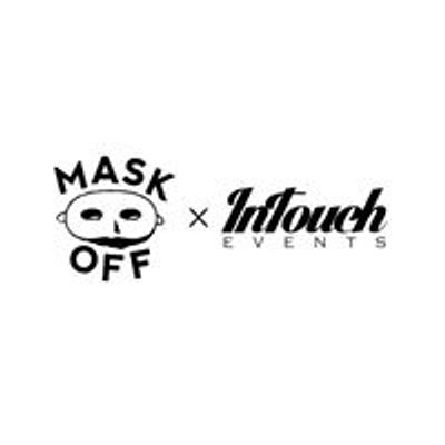 Mask Off x In Touch Events Brisbane