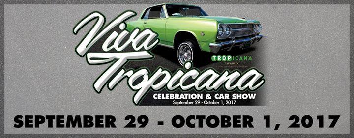 Viva Tropicana Celebration And Car Show At Tropicana Laughlin Laughlin - Laughlin car show