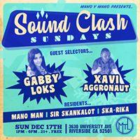 Sound Clash Sundays wspecial guests Gabby Loks &amp Xavi Aggronaut