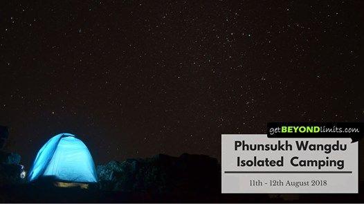 Phunsukh Wangdu Isolated Camping