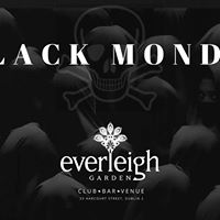 Black Monday at Everleigh