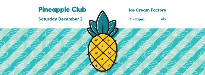 The Pineapple Club Ice Cream Factory